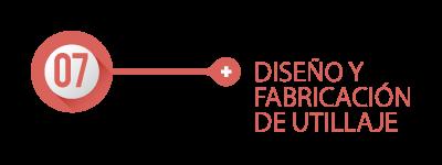 DISEÑO Y FABRICACIÓN DE UTILLAJE